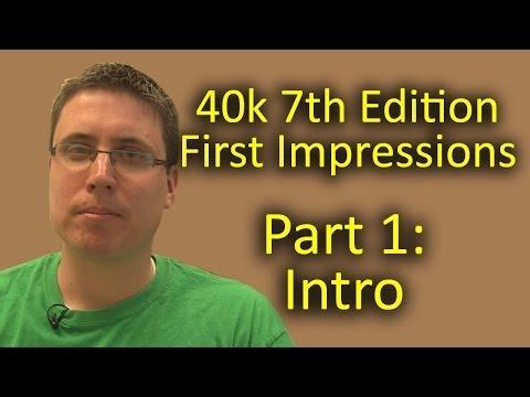 Matthew Reviews 7th Edition 40k Part 1 - Intro