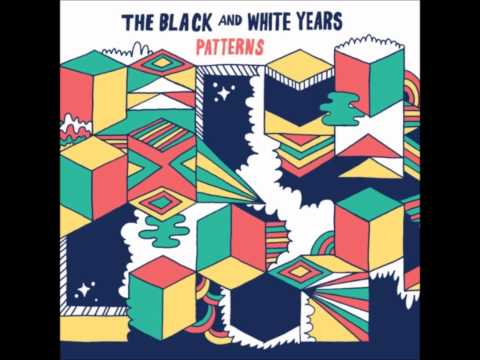 The Black and White Years - Thick As Thieves