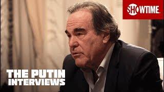The Putin Interviews   Vladimir Putin vs. Oliver Stone   SHOWTIME Documentary