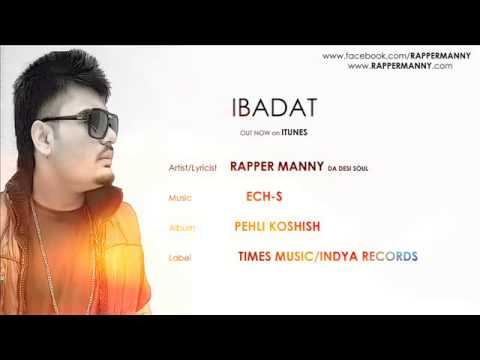 New Punjabi Songs Rap 2014- Ibadat- Rapper Manny- Punjabi Rap 2014-latest Punjabi Songs 2014 video