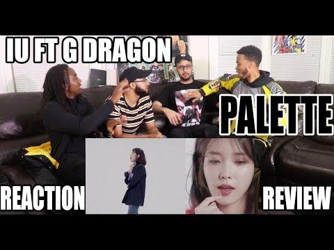 IU(아이유) - Palette(팔레트) (Feat. G-DRAGON) REACTION/REVIEW