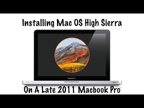 Installing Mac OS High Sierra On Late 2011 Macbook Pro