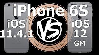 Speed Test : iPhone 6S - iOS 12 GM vs iOS 11.4.1 (Build 16A366)