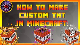 How To Make Custom TNT Explosions In Minecraft!
