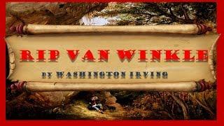Rip Van Winkle read by Rick Busciglio (5:30 MINS)