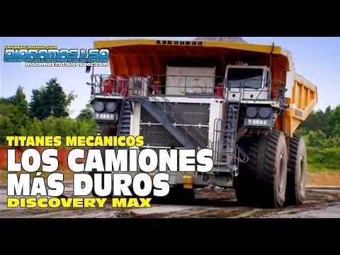DISCOVERY MAX-TITANES MECÁNICOS (Los Camiones más Duros)