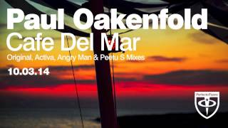 Paul Oakenfold Video - Paul Oakenfold - Café Del Mar (Angry Man Remix)