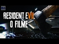 Resident Evil 7 - O Filme (Legendado)