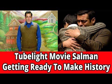 Tubelight || Salman Getting Ready To Make History || Movies
