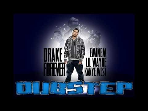 Drake - Forever Feat. Kanye West, Lil Wayne & Eminem - Dubstep Remix Music Videos