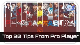 Dota 2 - Top 30 Tips From Pro Players