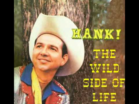 The Wild Side of Life is listed (or ranked) 24 on the list The Best Country Songs From the 50s