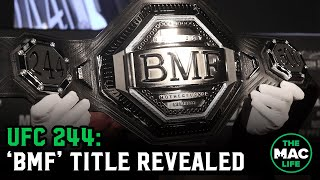 Dana White unveils the 'BMF' title belt | UFC 244