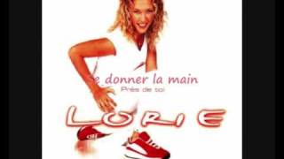 Lorie - Se donner la main