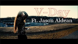 Download Lagu 💋 V-Day 💋 (Ft. Jason Aldean) *Official Music Video* Gratis STAFABAND