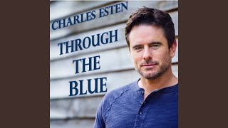 Charles Esten Through The Blue