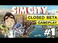 ►Sim City 2013 - Beta Gameplay - 01: Tutorial Time