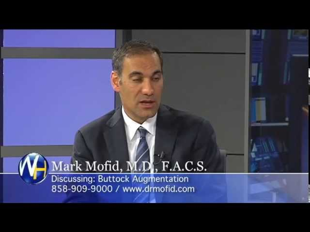 Mark Mofid, MD, FACS - Buttock Augmentation, San Diego Butt lifts procedure by Plastic Surgeon