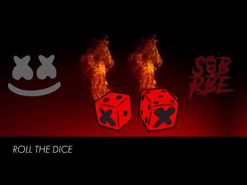 download song Marshmello x SOB X RBE - Roll The Dice free