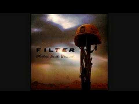 Filter - Lie After Lie