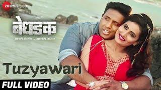 Tuzyawari - Full Video | Bedhadak | Girish Taware & Namrata Gaikwad | Pravin T Bandkar, Anandi Joshi