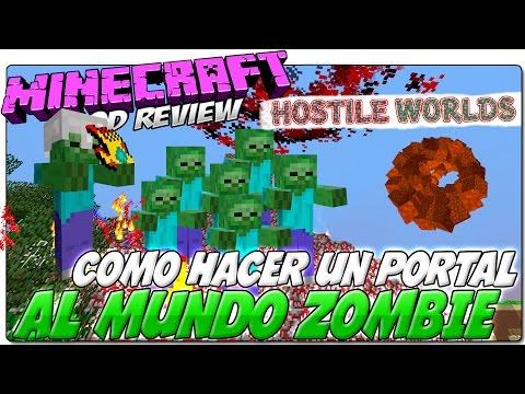MINECRAFT COMO HACER UN PORTAL AL MUNDO ZOMBIE   HOSTILE WORLDS MOD 1.7.10 REVIEW ESPAÑOL
