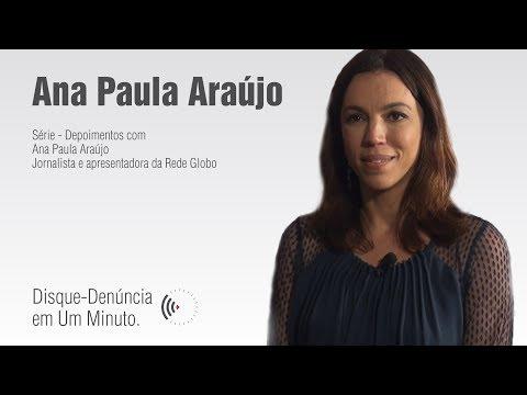 Disque-Denúncia em Um Minuto - Ana Paula Araújo