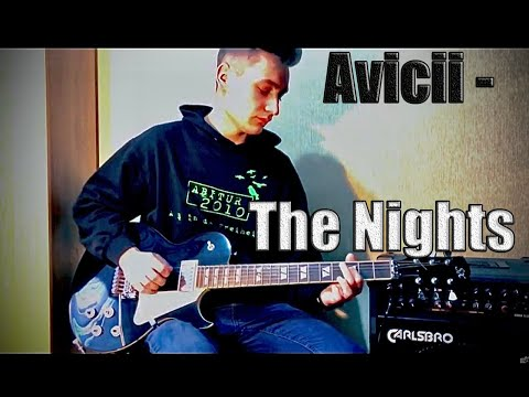 Avicii - The Nights (cover electric guitar)