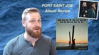 Download Lagu Brothers Osborne - Port Saint Joe | ALBUM REVIEW Gratis STAFABAND