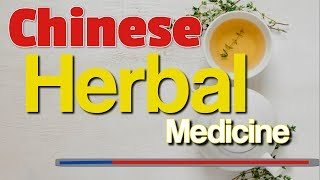Chinese Herbal Medicine - Chinese Herbal Medicine Claims That It Can Cure Any Kind Of Disease