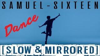 download lagu ★slow Mirrored★ Samuel Sixteen Dance Performance Practice 사무엘 식스틴 gratis