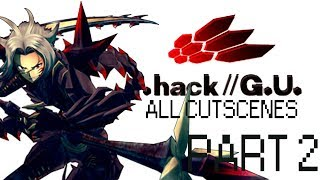 .//Hack G.U. All Cutscenes - Part 2 - Noob