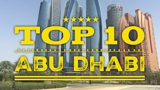 Top 10 Abu Dhabi Things to Do Places to See Travel Guide Tour