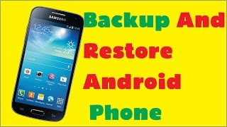 How to Backup And Restore Android Phone 2016 in Urdu / Hindi