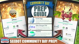 START NOW! TOP TIPS FOR SHINY *SEEDOT* COMMUNITY DAY PREP - 3X XP & SHIFTRY BULLET SEED | Pokémon GO
