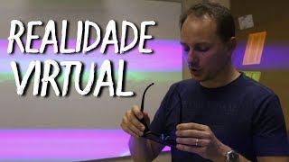 Como funciona um óculos de  realidade virtual? - Visita ao UPF Park