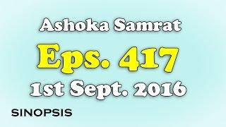 Chakravartin Ashoka Samrat Eps 417- 1st September 2016 | Sinopsis
