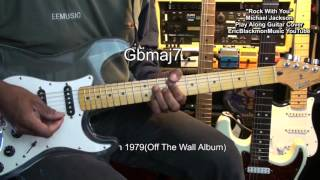 Michael Jackson ROCK WITH YOU Guitar Play Along Cover Lesson EricBlackmonMusic YouTube