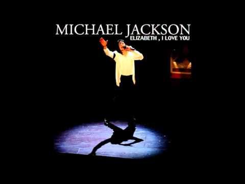 Michael Jackson - Elizabeth , I Love You (Audio Officiel)