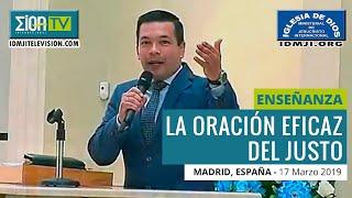 Culto Madrid - 17 Marzo 2019 - La Oración Eficaz del Justo