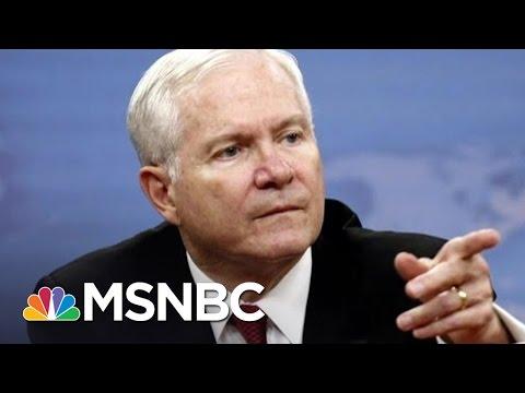 Defending The Legacy Of Robert Gates   Morning Joe   MSNBC