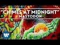Mastodon - Chimes At Midnight [Audio Visualizer]