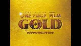 One Piece OST • GOLD • Last Battle