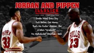 "ILLSLICK - ""Jordan & Pippen"" [Official Audio] +Lyrics"