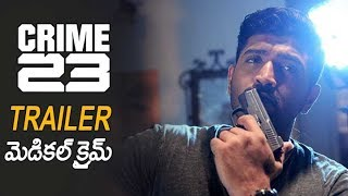 Crime 23   Official Telugu Trailer  | Telugu Latest Film Trailers 2018 | Filmy Looks