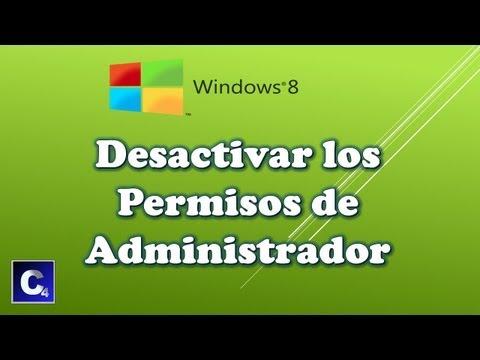 Como Quitar los permisos de administrador en windows 8