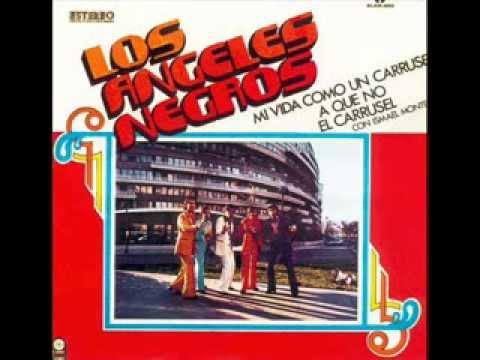 Los Angeles Negros - Mi Vida Como Un Carrusel