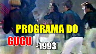 PROGRAMA DO GUGU NO SBT 1993
