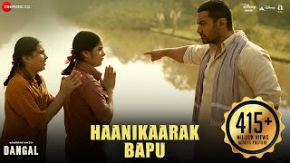 Download Haanikaarak Bapu - Full Video | Dangal | Aamir Khan | Pritam | Amitabh B | Sarwar & Sartaz Khan 3Gp Mp4