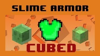 Run Faster, Jump Higher! Slime Armor - Cubed